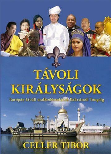 Távoli királyságok - Celler Tibor pdf epub