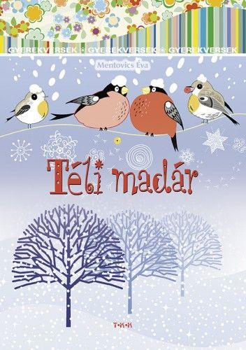 Téli madár - Mentovics Éva pdf epub