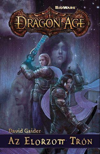 Dragon Age - Az elorzott trón - David Gaider pdf epub
