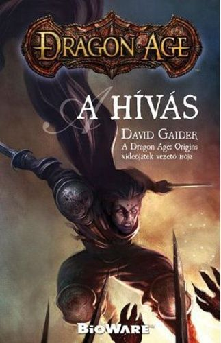 Dragon Age - A hívás - David Gaider pdf epub