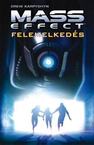 Drew Karpyshyn - Mass Effect - Felemelkedés