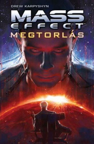 Mass Effect - Megtorlás - Drew Karpyshyn |