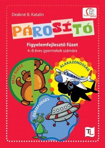 Párosító - Figyelemfejlesztő füzet 4-8 éves gyermekek számára