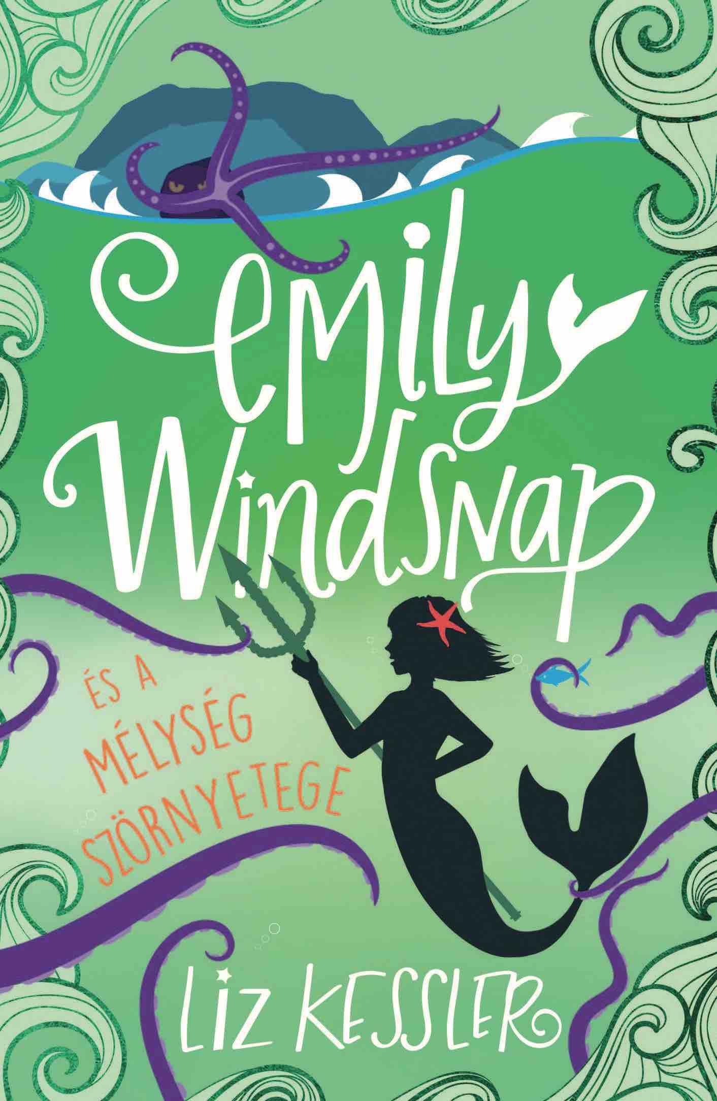Emily Windsnap és a mélység szörnyetege