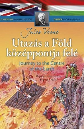 Klasszikusok magyarul-angolul: Utazás a Föld középpontja felé
