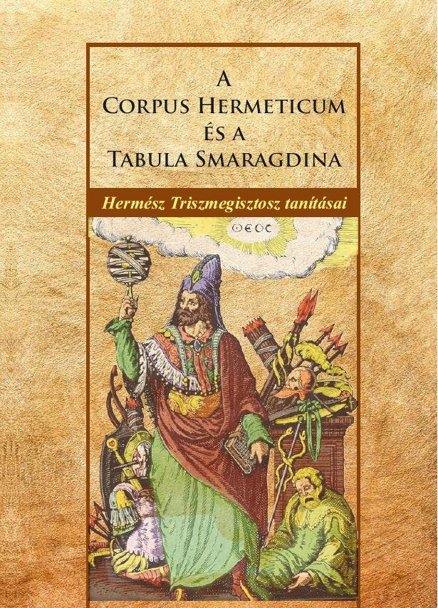 A Corpus Hermeticum és a Tabula Smaragdina