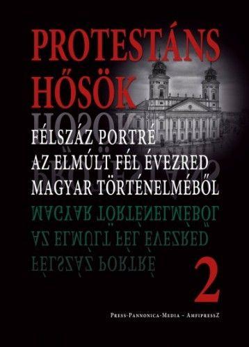 Protestáns hősök 2.