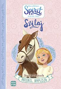 Szilaj - Abigail naplója