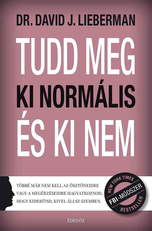 Tudd meg ki normális és ki nem