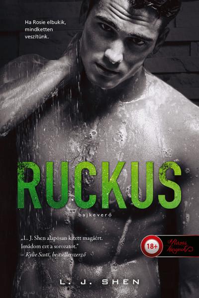 Ruckus - Bajkeverő