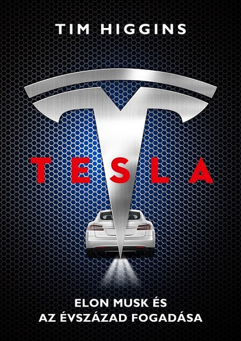 Tesla - Elon Musk és az évszázad fogadása