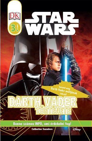 Darth Vader története – Star Wars olvasókönyv