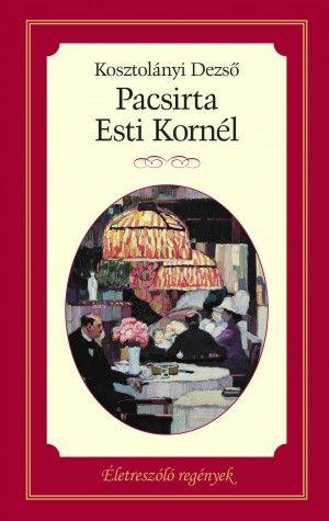 Pacsirta - Esti Kornél