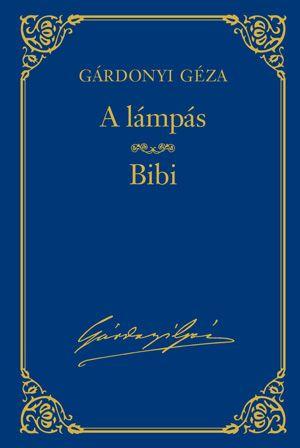 A lámpás - Bibi