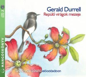 Repülő virágok mezeje - Hangoskönyv - Gerald Durrell pdf epub