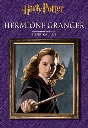 Hermione Granger – Képes kalauz