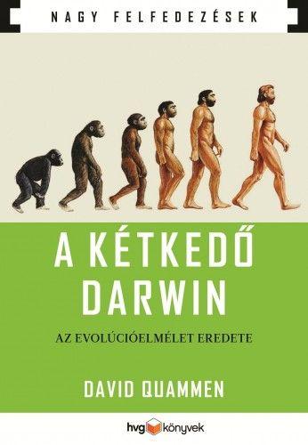 A kétkedő Darwin - David Quammen pdf epub