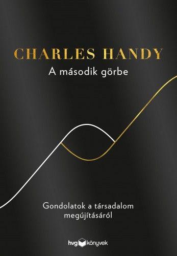 A második görbe - Charles Handy pdf epub