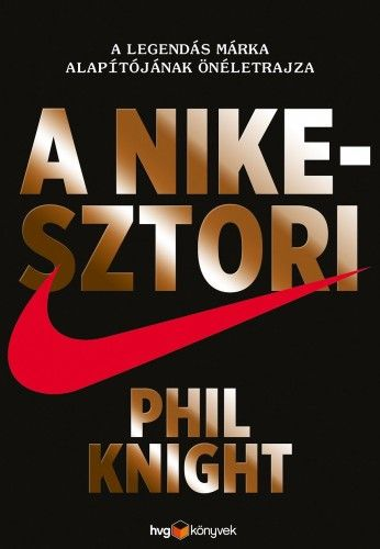 A Nike-sztori - Phil Knight |
