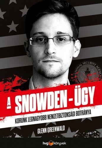 A Snowden-ügy - Glenn Greenwald pdf epub