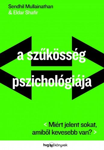 A szűkösség pszichológiája - Eldar Shafir pdf epub