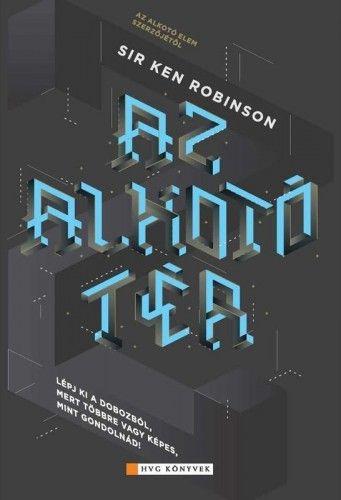 Az alkotó tér - Sir Ken Robinson pdf epub