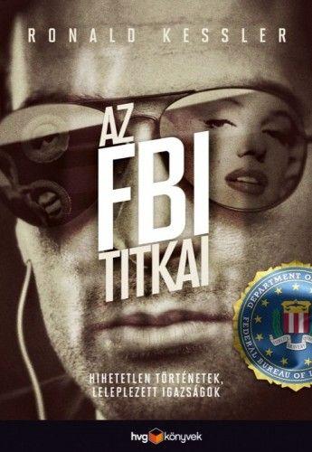 AZ FBI TITKAI - Ronald Kessler pdf epub