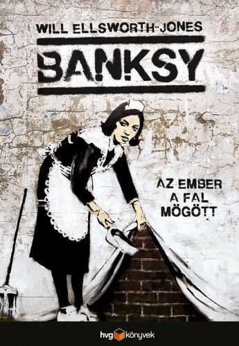 Banksy - Will Ellsworth-Jones pdf epub