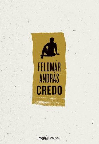 Credo - Feldmár András pdf epub