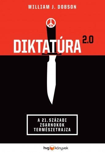 Diktatúra 2.0 - William J. Dobson |