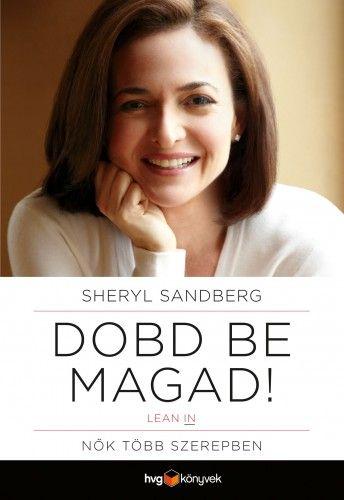 Dobd be magad! - Sheryl Sandberg pdf epub