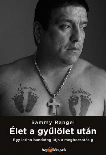 Élet a gyűlölet után - Rangel Sammy pdf epub