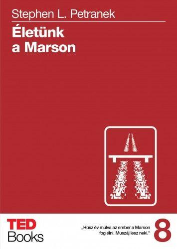 Életünk a Marson - Stephen L. Petranek pdf epub