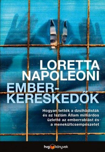Emberkereskedők - Loretta Napoleoni pdf epub