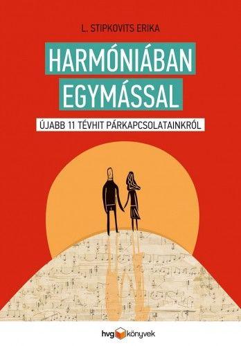 Harmóniában egymással - L. Stipkovits Erika pdf epub