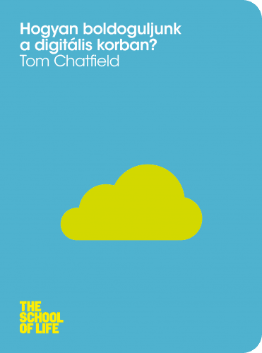 Hogyan boldoguljunk a digitális korban? - Tom Chatfield pdf epub