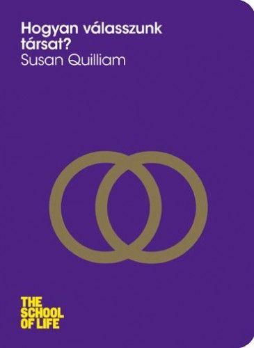 Hogyan válasszunk társat? - Susan Quilliam pdf epub