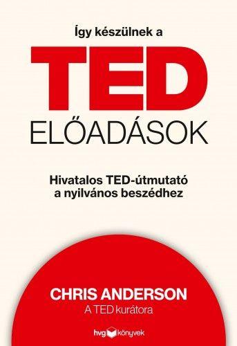 Így készülnek a TED-előadások - Chris Anderson |