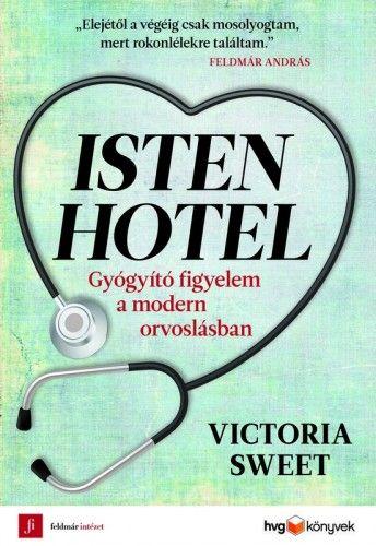 Isten Hotel - Victoria Sweet pdf epub