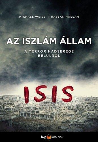 Iszlám Állam - Michael Weiss  