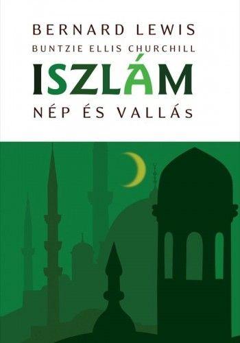 Iszlám - Buntzie Ellis Churchill pdf epub