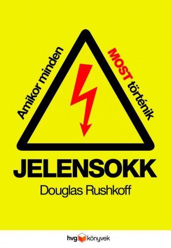 Jelensokk - Douglas Rushkoff pdf epub