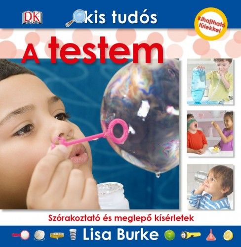 Kis tudós - A testem - Lisa Burke pdf epub