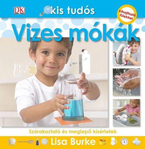 Kis tudós - Vizes mókák - Lisa Burke pdf epub