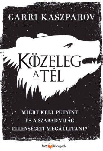 Közeleg a tél - Garri Kaszparov pdf epub