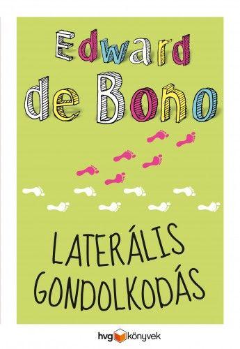 Laterális gondolkodás - Edward De Bono pdf epub