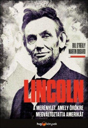 Lincoln - Bill O'Reilly |