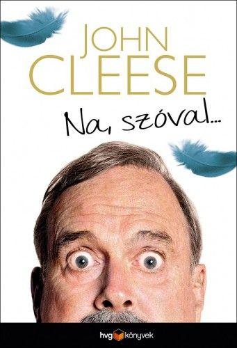 Na, szóval... - John Cleese pdf epub
