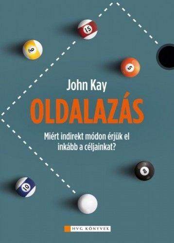 Oldalazás - John Kay pdf epub