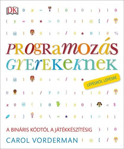 Programozás gyerekeknek - Carol Vorderman pdf epub